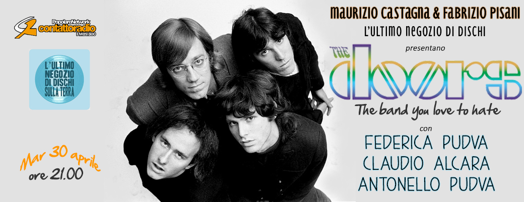 """The Doors: The Band You Love to Hate"" su Contatto Radio"