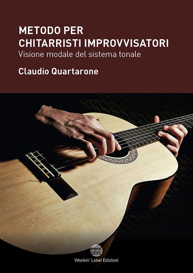 Claudio Quartarone - Metodo per chitarristi improvvisatori