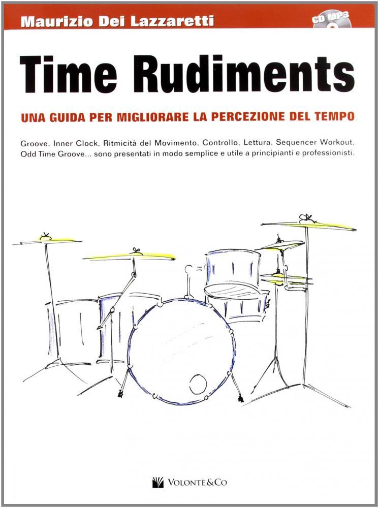 """Maurizio Dei Lazzaretti: """"Time Rudiments"""""""
