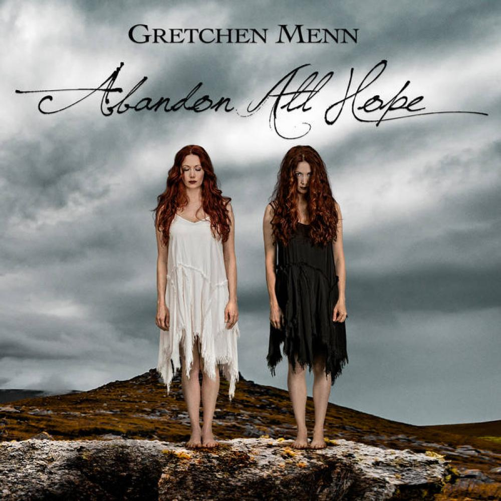 "Gretchen Menn: ""Abandon All Hope"""