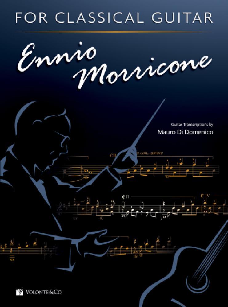 Mauro di Domenico presenta Ennio Morricone for classical guitar