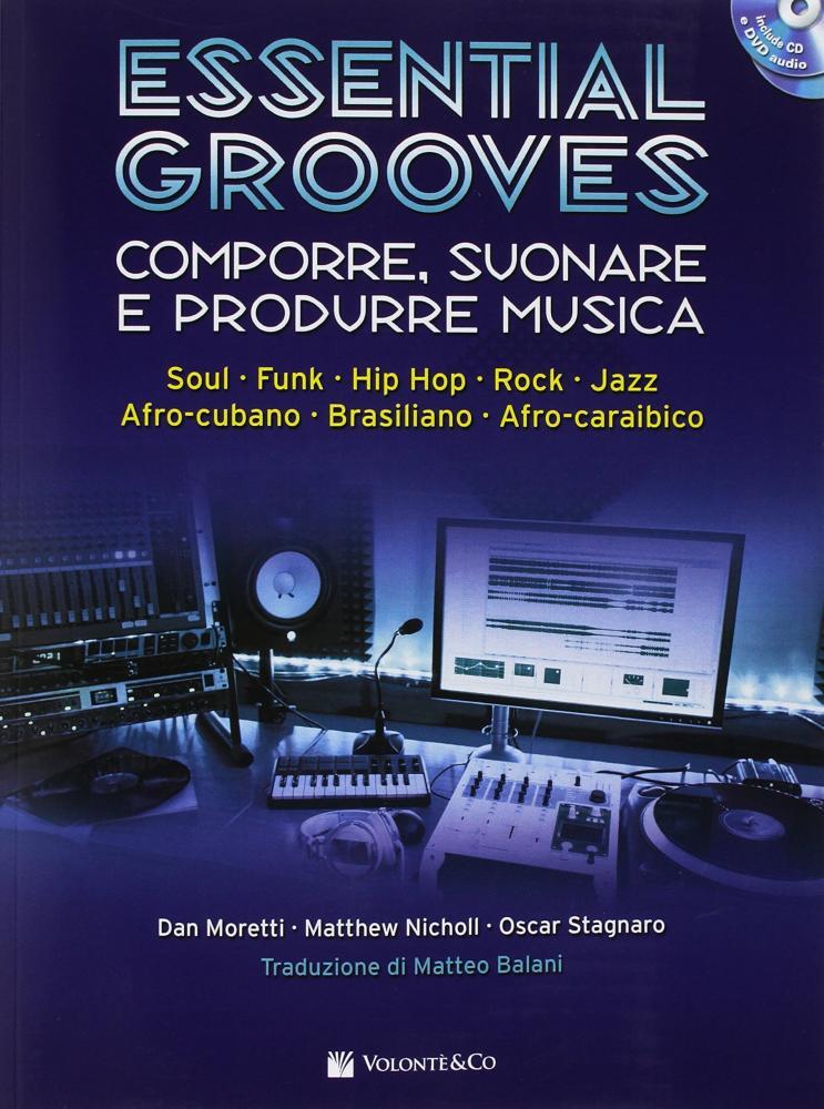 """""""Essential Grooves"""": maturare come musicisti"""