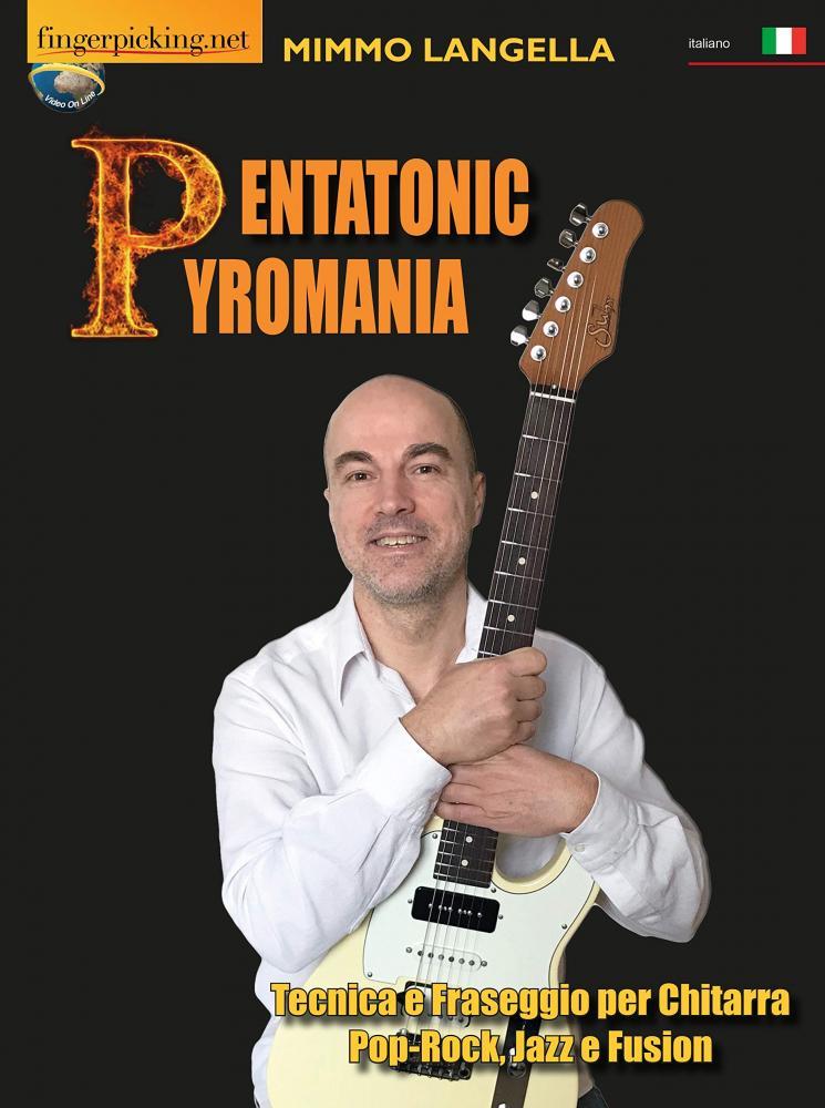Pentatonic Pyromania