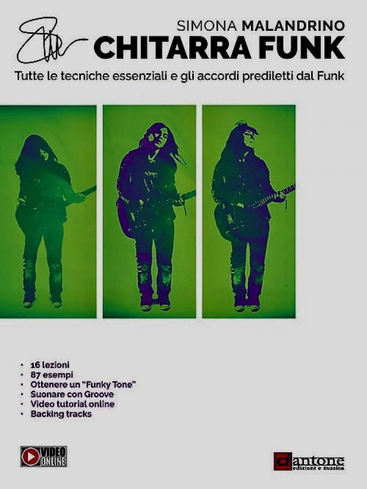 """""""Chitarra Funk"""" il metodo di Simona Malandrino"""