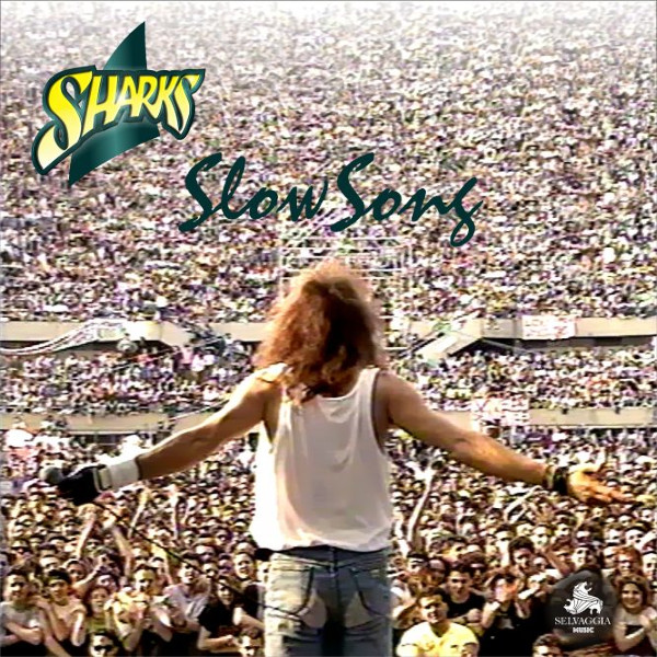"Sharks: ""Slow Song"" l'album ""ritrovato"""