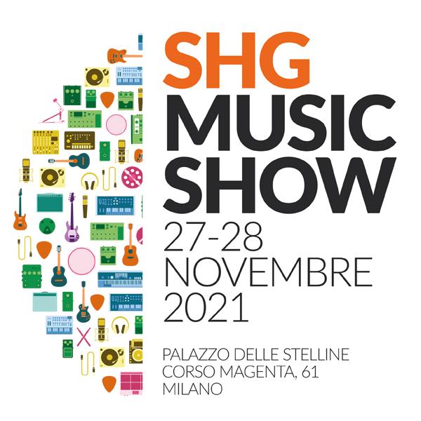 SHG Music Show 2021: pronti per ripartire