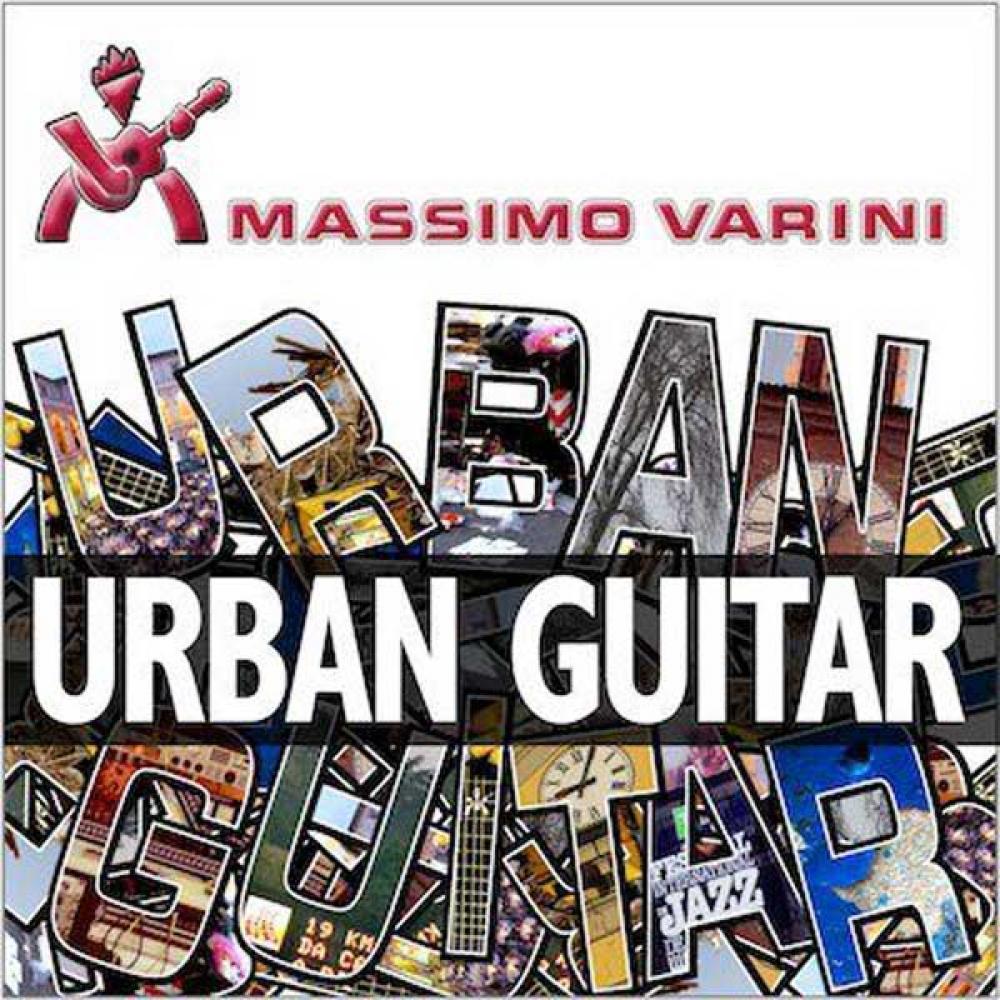 Massimo Varini torna con Urban Guitar