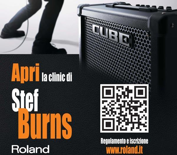 Suona Roland Cube e apri la clinic di Stef Burns
