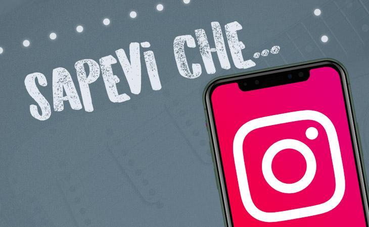 Lo sapevi che...? La nuova rubrica Instagram di Accordo.it