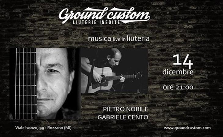Pietro Nobile e Gabriele Cento live a Ground Custom