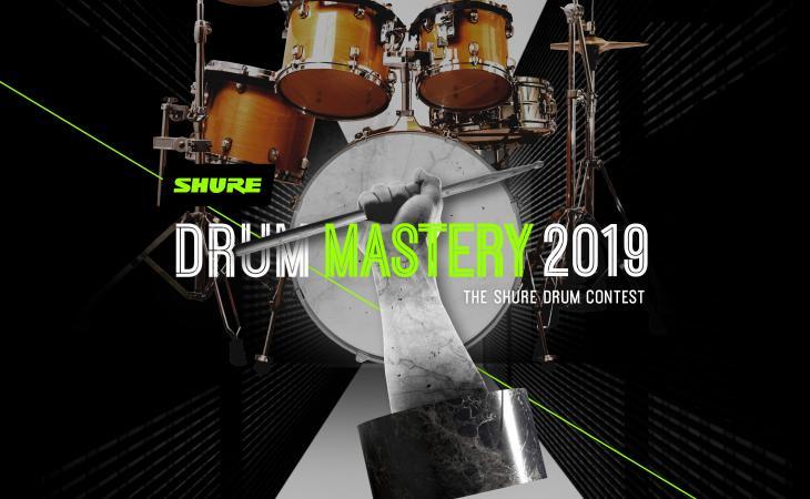 Drum Mastery 2019 il contest Shure dedicato ai batteristi