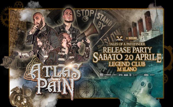 Atlas Pain presenteranno il nuovo album al Legend club di Milano