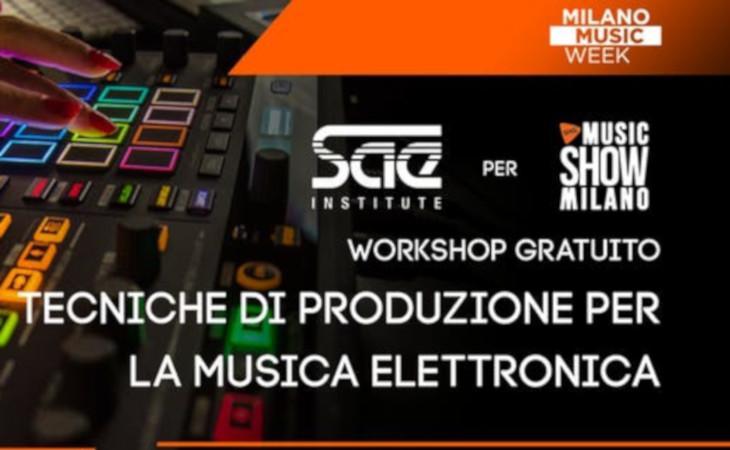 SAE Institute: workshop gratuito sulla produzione di musica elettronica a SHG Music Show Milano