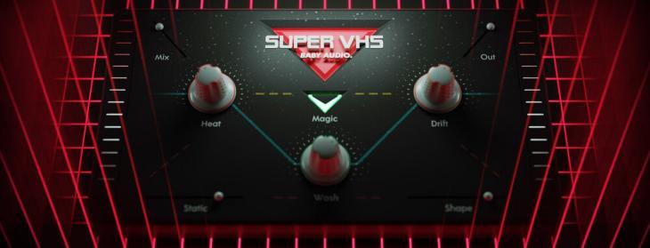 Baby Audio Super VHS, il nuovo plugin per gli 80s lover