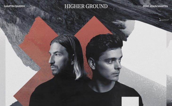 """Higher Ground"" il nuovo brano di Martin Garrix con John Martin"