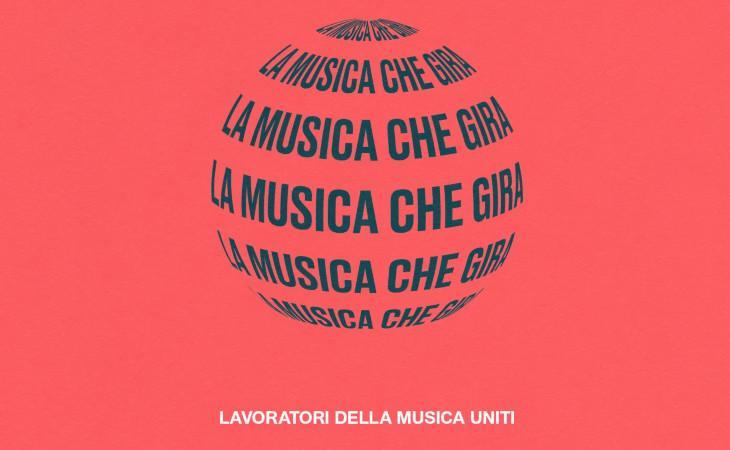 La Musica Che Gira: il coordinamento per la ripartenza del settore musicale