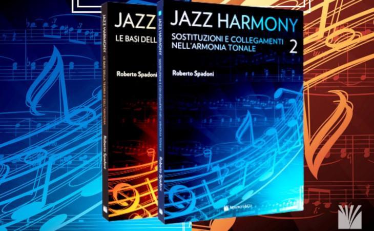 Roberto Spadoni ci racconta i due volumi di Jazz Harmony